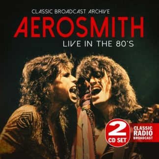 AEROSMITH Live In The 80s 2CD
