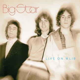 BIG STAR Live On WLIR DLP