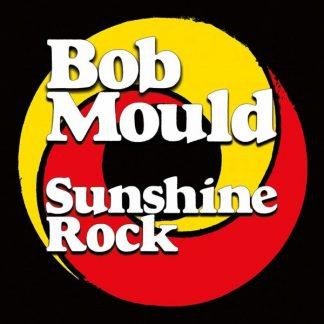 BOB MOULD Sunshine Rock  LP Limited Edition