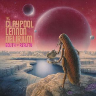 CLAYPOOL LENNON DELIRIUM South Of Reality DLP Limited Edition