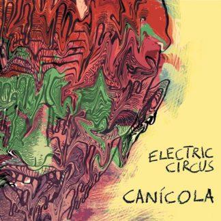 ELECTRIC CIRCUS Canicola CD