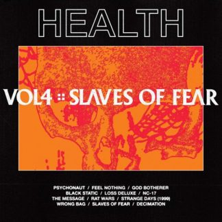 HEALTH Volume 4 - Slaves Of Fear LP