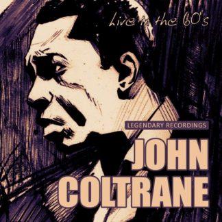 JOHN COLTRANE Live In The 60s CD