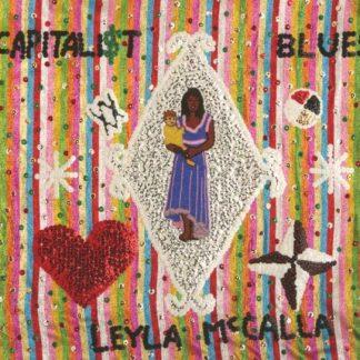 LEYLA McCALLA The Capitalist Blues LP