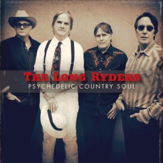 LONG RYDERS Psychedelic Country Soul DLP