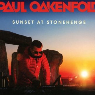 PAUL OAKENFOLD Sunset At Stonehenge CD