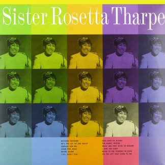 SISTER ROSETTA THARPE With The Tabernacle Choir LP
