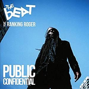 THE BEAT feat. RANKING ROGER Public Confidential LP