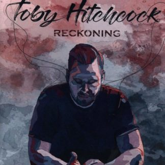 TOBY HITCHCOCK Reckoning CD