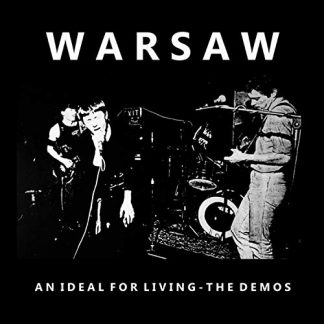 WARSAW An Ideal For Living: The Demos LP