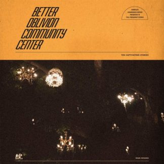 BETTER OBLIVION COMMUNITY CENTER Better Oblivion Community Center LP