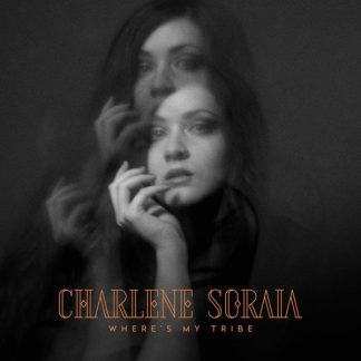 CHARLENE SORAIA Where's My Tribe LP