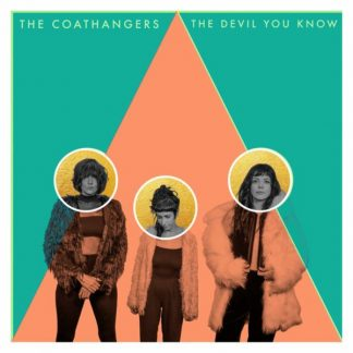 COATHANGERS The Devil You Know LP Limited Edition