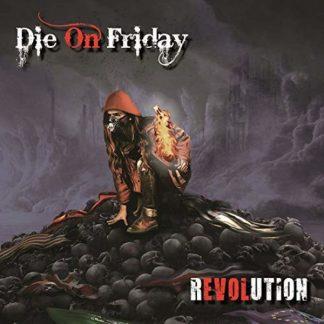 DIE ON FRIDAY Revolution CD