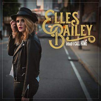 ELLES BAILEY Road I Call Home LP