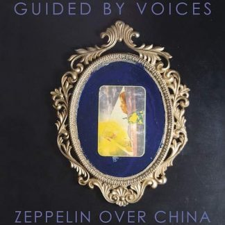 GUIDED BY VOICES Zeppelin Over China DLP