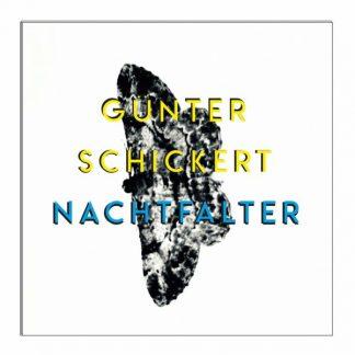 GUNTER SCHICKERT Nachtfalter LP