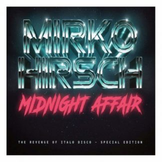 MIRKO HIRSCH Midnight Affair - The Revenge Of Italo Disco CD