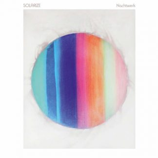 SOLARIZE Nachtwerk (1991-1998) LP