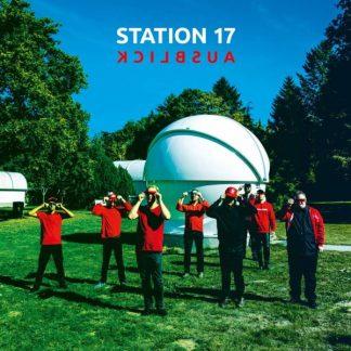 STATION 17 Ausblick LP