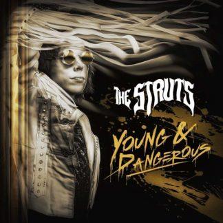 STRUTS Young & Dangerous LP