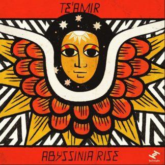 TE'AMIR Abyssinia & Abyssinia Rise LP