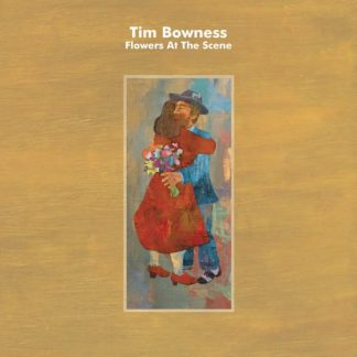 TIM BOWNESS Flowers At The Scene LP