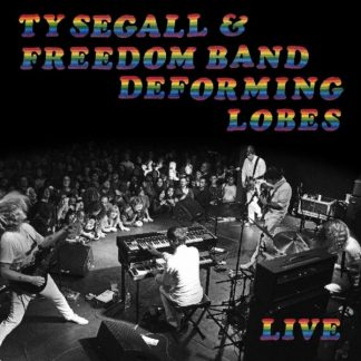 TY SEGALL Deforming Lobes LP
