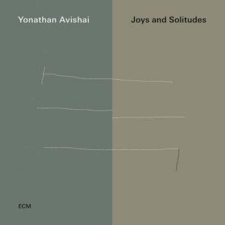 YONATHAN AVISHAI TRIO Joys And Solitudes CD