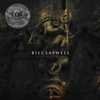 BILL LASWELL (feat. COIL) City Of Light LP
