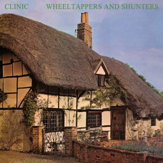 CLINIC Wheeltappers and Shunters  LP Limited Edition