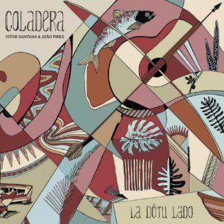 COLADERA La Dotu Lado LP