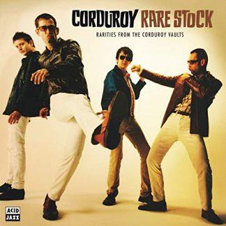 CORDUROY Rare Stock - Rarities From Corduroy Vaults LP
