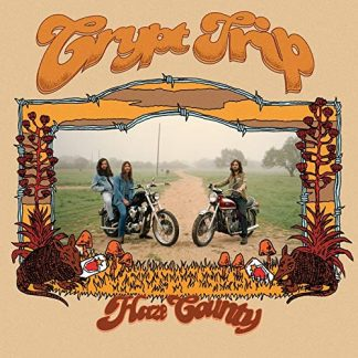 CRYPT TRIP Haze County LP Very Limited Edition