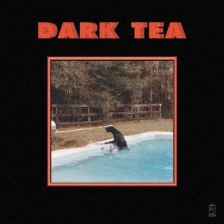 DARK TEA Dark Tea LP