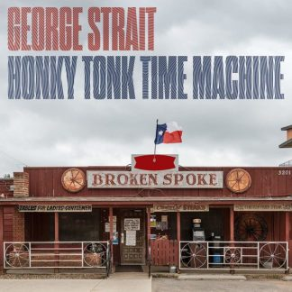 GEORGE STRAIT Honky Tonk Time Machine LP