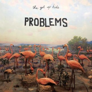 GET UP KIDS Problems LP Limited Edition