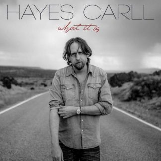 HAYES CARLL What It Is LP