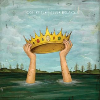 JOSH RITTER Fever Breaks LP Limited Edition