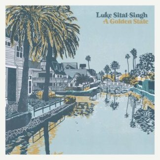 LUKE SITAL SINGH A Golden State LP Limited Edition