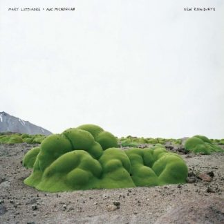 MARY LATTIMORE & MAC McCAUGHAN New Rain Duets LP Limited Edition