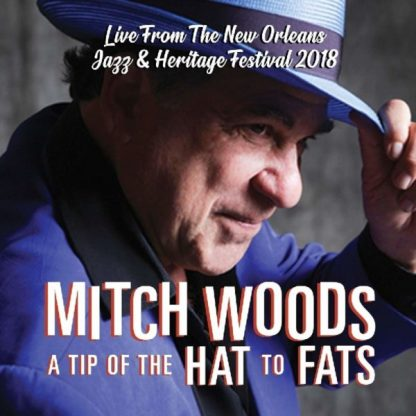 MITCH WOODS A Tip Of The Hat To Fats CD