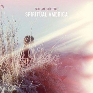 WILLIAM BRITTELLE Spiritual America CD