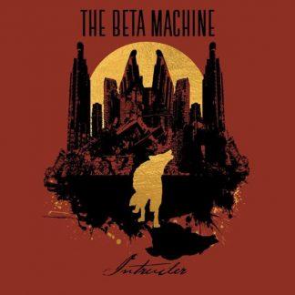 BETA MACHINE Intruder LP