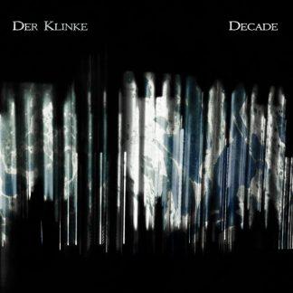 DER KLINKE Decade CD Limited Edition