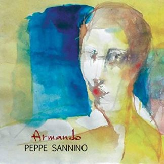 PEPPE SANNINO Armando CD