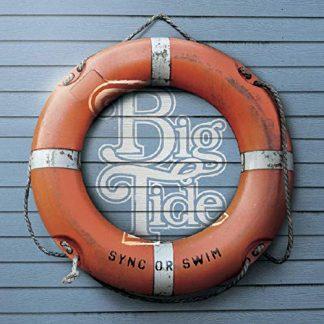 BIG TIDE Sync Or Swim LP