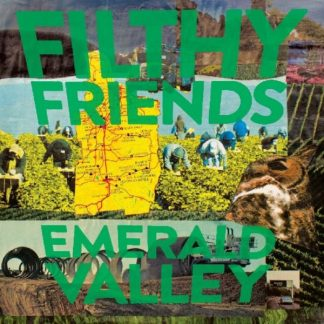 FILTHY FRIENDS Emerald Valley LP Limited Edition
