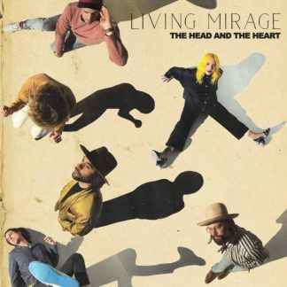 THE HEAD AND THE HEART Living Mirage LP