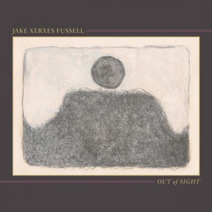 JAKE XERXES FUSSELL Out Of Sight LP